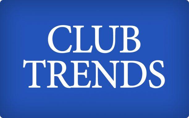 Club Trends
